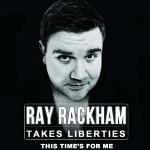 RAKHAM TAKES LIBERTIES