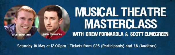 Masterclass with Drew Fornarola and Scott Elmegreen