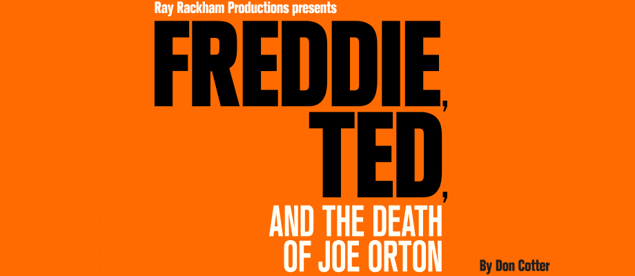 Freddie, Ted, And The Death Of Joe Orton